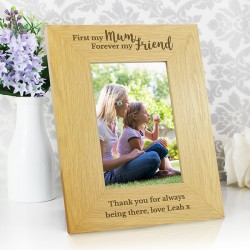 Personalised 4x6 First My Mum Forever My Friend Wooden Picture Frame